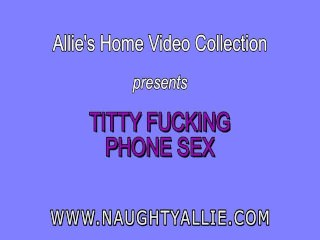 Naughty Allie Titfuck On Phone